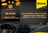 Ưu đãi lớn cho khách hàng mua xe Honda dán phim Hi-Kool